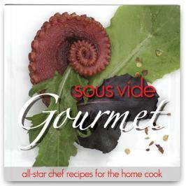 SousVide Supreme Sous Vide Gourmet Cookbook Sous Vide Supreme