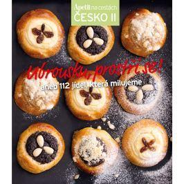 Ubrousku, prostři se! aneb 112 jídel, která milujeme (Edice Apetit Česko II.